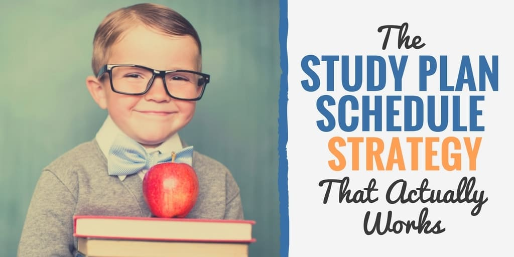 The Study Plan Schedule Strategy That Actually Works