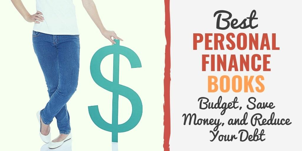 23 Best Personal Finance Books (Budget, Save Money  Reduce Debt)