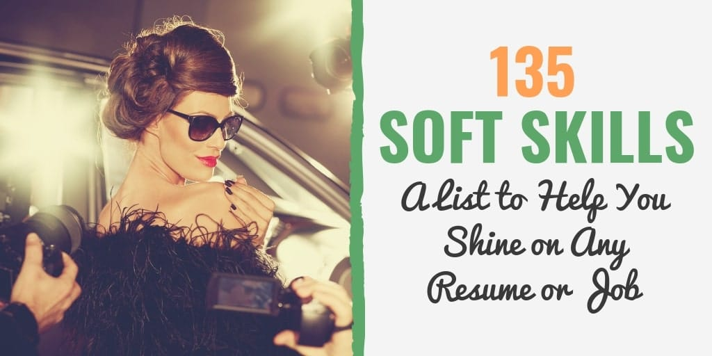 135 Soft Skills A List to Help You Shine on Any Resume or Job