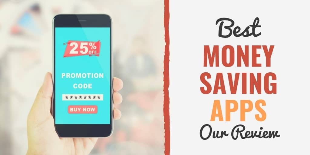 17 Best Money Saving Apps for 2019 \u2013 Budget, Invest, Save and Get More
