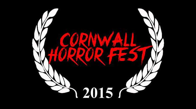 Independent horror rises in Cornwall at the Cornwall Horror Festival – call for films!