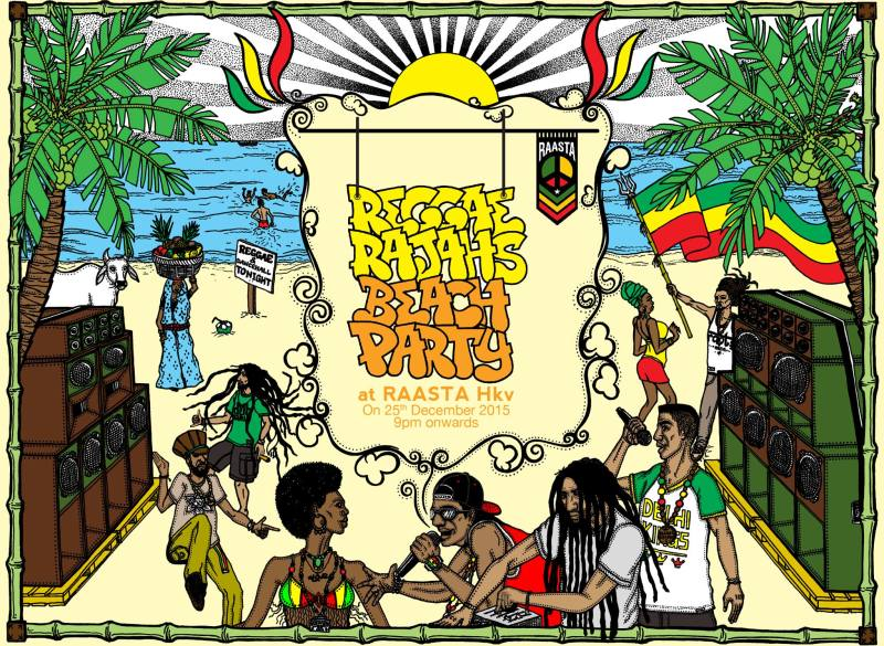 Reggae Rajahs Beach Party @Raasta, 25th December