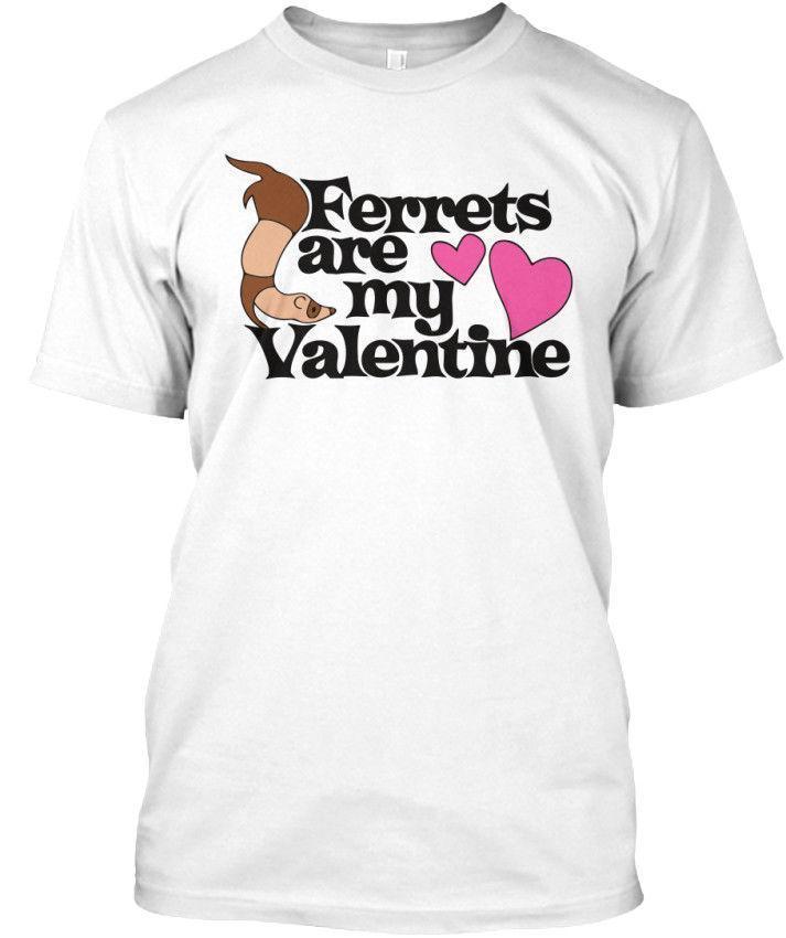 Unique Ferrets Are My Valentine Standard Unisex T Shirt Coolest Tee