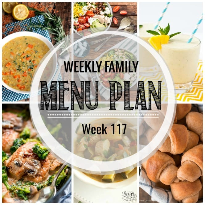 Weekly Family Meal Plan #117 - Diary of A Recipe Collector