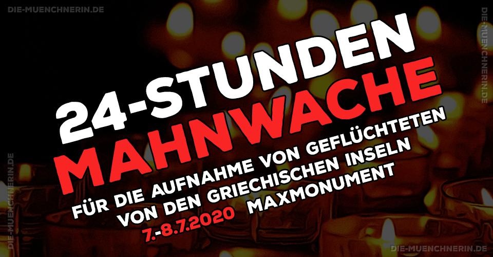 24 Stunden Mahnwache für die Aufnahme von Geflüchteten von den Griechischen Inseln - München