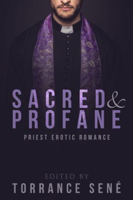 Sacred & Profane: Priest Erotic Romance
