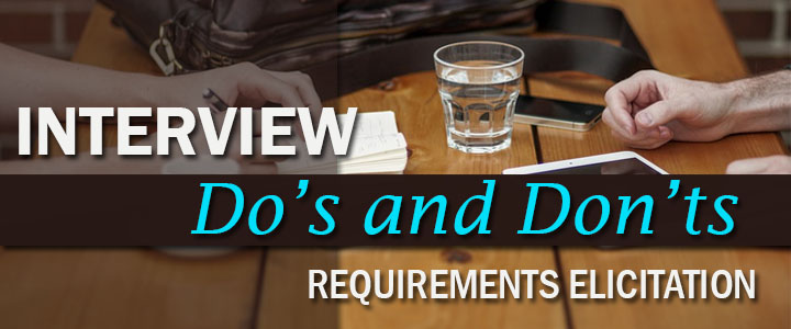 Requirements Elicitation Interview Dos and Don\u0027ts DigiLEAF