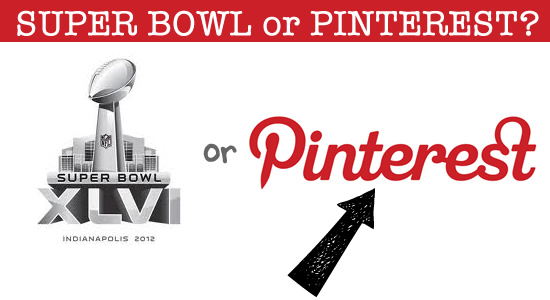 super bowl or pinterest