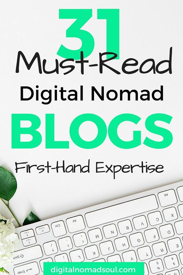 31 Epic Digital Nomad Blogs You Have To Read - DigitalNomadSoul