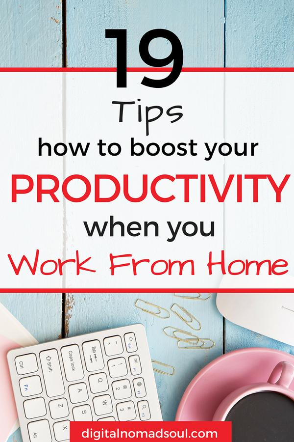 19 Tips For Working Remotely To Boost Your Productivity Immediately - work tips