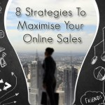 8 Strategies to Maximize Your Online Sales