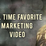 All Time Favorite Marketing Video