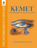 Kemet: The History of Ancient Egypt