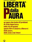 LIBERTA' DALLA PAURA