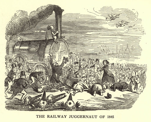 The Railway Juggernaut of 1845