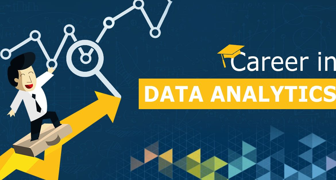 How to Build a Rewarding Career in Data Analytics Industry? - rewarding careers