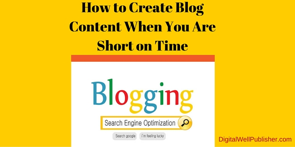 How to Create blog content when you are short on time, Halona Black