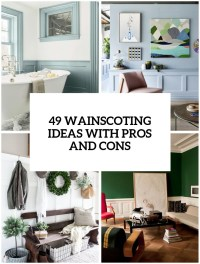 33 Wainscoting Ideas With Pros And Cons - DigsDigs