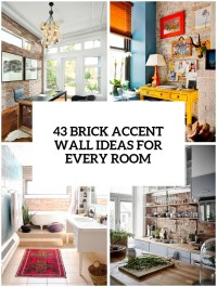 30 Trendy Brick Accent Wall Ideas For Every Room