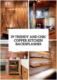 27 Trendy And Chic Copper Kitchen Backsplashes - DigsDigs