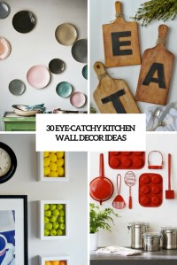 30 Eye-Catchy Kitchen Wall Dcor Ideas - DigsDigs