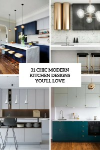31 Chic Modern Kitchen Designs You'll Love - DigsDigs