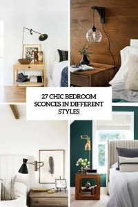 27 Chic Bedroom Sconces In Different Styles - DigsDigs