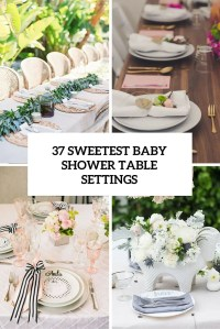 37 Sweetest Baby Shower Settings table for Inspired - Home ...