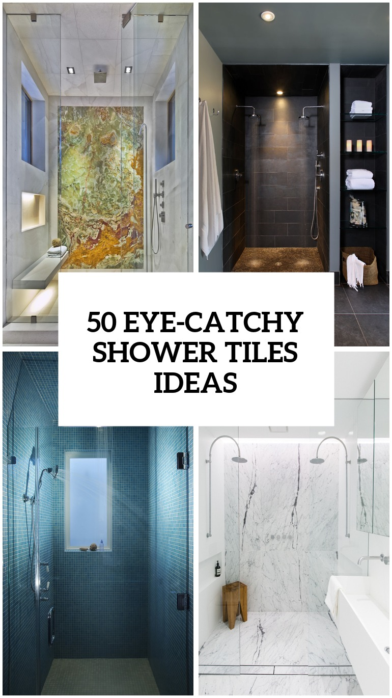 50 Cool And Eye Catchy Bathroom Shower Tile Ideas Digsdigs