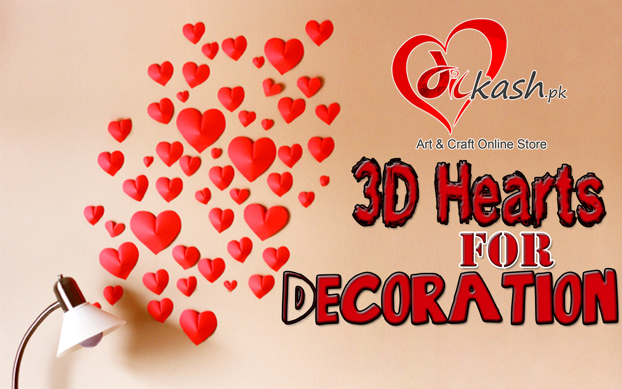 How to Decorate Home in Pakistan with 3D Hearts