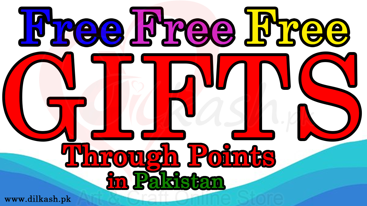 Free Gifts in Pakistan Through Points | Free Gifts and Prizes