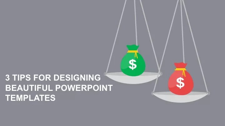 3 Tips For Designing Beautiful PowerPoint Templates - DirJournal