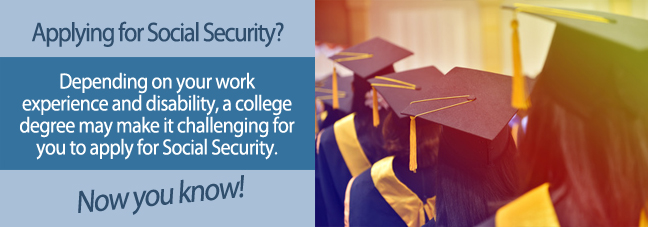 College Degrees and Social Security Disability Claims