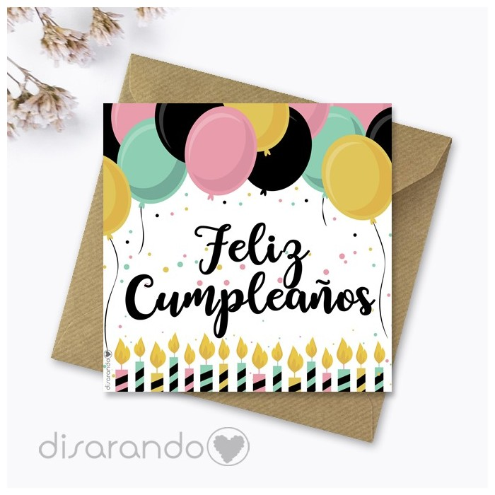 Tarjeta cumpleaños, tarjeta felicitación felicidades cumples
