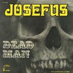 Josefus — Dead man (Numero Group, 2014)