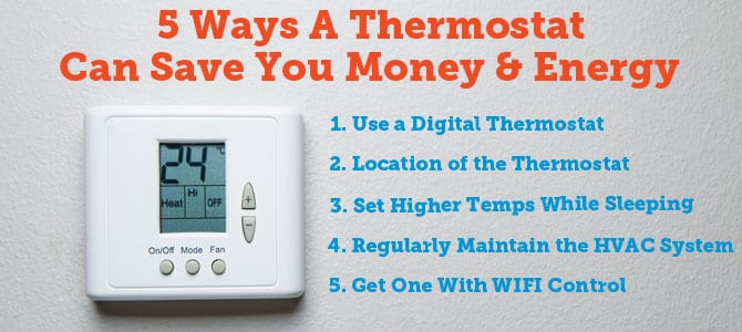 5 Ways a Thermostat Can Save You Money and Energy