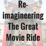 Re-imagineering the Great Movie Ride