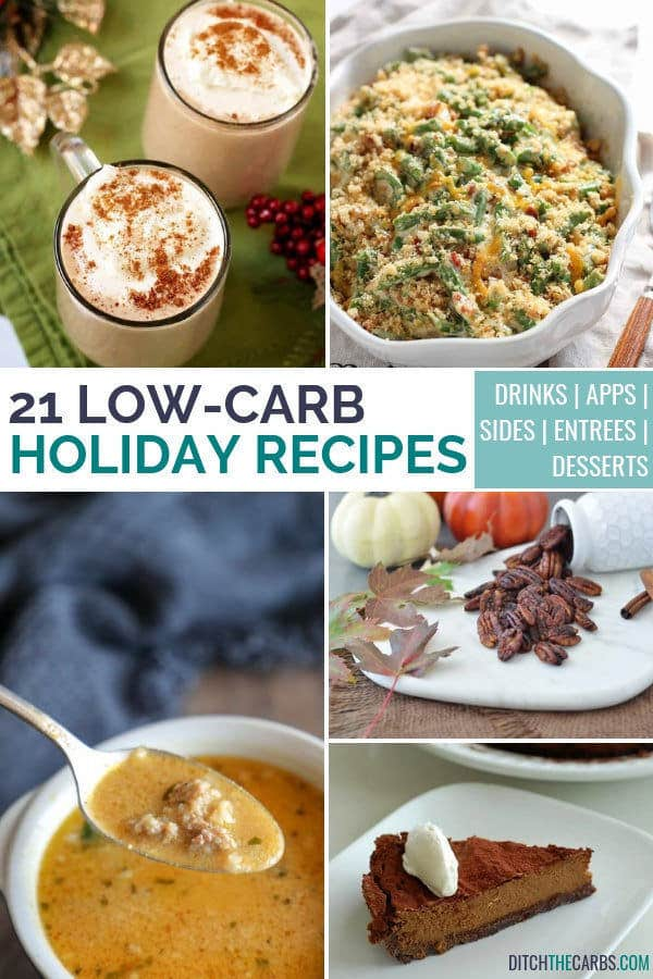 21 Low-Carb Holiday Recipes You\u0027ll LOVE! - Ditch The Carbs
