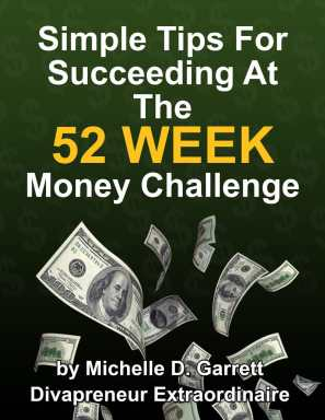 Simple Tips For Succeeding At The 52 Week Money Challenge