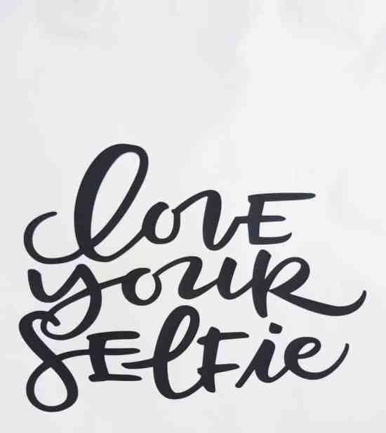 Love your Selfie