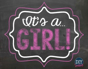Its a Girl Printable Sign