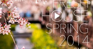DJ Kix - Fresh House Spring 2014 Part.1