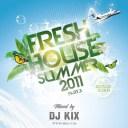 DJ Kix - Fresh House Summer 2011 Part.3 - Bootlegs Session