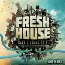 DJ Kix - Fresh House Back 2 Skool 2012 Part.2