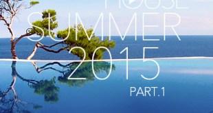 DJ Kix - Fresh House Summer 2015 Part.1
