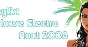 Playlist House Electro Aout 2008