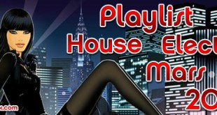 Playlist House Electro Mars 2012