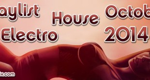 Playlist House Electro Octobre 2014