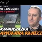 """""""Lech Kaczyński. Bitwa o pamięć"""""""