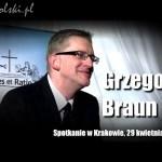 Spotkanie z GRZEGORZEM BRAUNEM w Krakowie